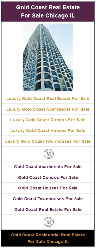Gold Coast Real Estate For Sale Chicago IL